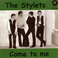 The Stylets - Come to Me/Hi-heel Sneakers PLUT 008 (rec. 1965/released 2007)