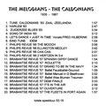 CD-R van The Caldonians samengesteld door Fred Hilberink (RIP).  Een 59 minuten compilatie van een aantal dansnummers, enkele van Duke Ellington en een aantal nummers die gespeeld zijn tijdens de Philipsrevue in 1966 en de Brabantse Revue in 1957.