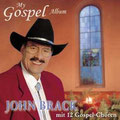 1999 My Gospel Album John Brack & 12 Chöre (erhältlich, siehe Gospel & Christmas CD)