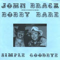 1990 Simple Goodbye  John Brack & Bobby Bare