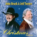 2002 Christmas With Us John Brack & Jeff Turner (erhältlich, siehe Gospel & Christmas CD)