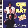 1995 Jubilee Che&Ray & John Brack (erhältlich, siehe Shop Country CD)