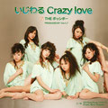 2008 - Ijiwaru Crazy Love (RE)