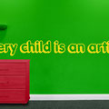Every Child is an Artist vinyl wall art sticker from www.wallartcompany.co.uk