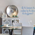 If its brown its cooked if its black its buggered! vinyl wall art quote from www.wallartcompany.co.uk