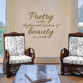 Poetry is the rhythmical creation of beauty in words vinyl wall art quote by Edgar Allen Poe.