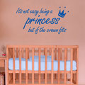 It's not easy being a princess, but if the crown fits vinyl wall art sticker from www.wallartcompany.co.uk