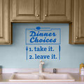 Dinner Choices vinyl wall art for kitchen decal