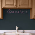 Bless our home wall art decal kitchen sticker