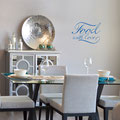 Food with love vinyl wall art quote from www.wallartcompany.co.uk