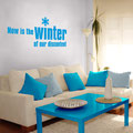 Now is the winter of our discontent vinyl wall art quote from the play Richard III written by William Shakespeare