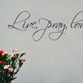 Live, pray, love. vinyl wall art quote from www.wallartcompany.co.uk