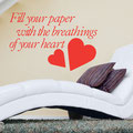 Fill your paper with breathing of your heart vinyl wall art quote by William Wordsworth