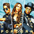 Dance Earth Party - Popcorn