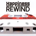 Happiness - Rewind