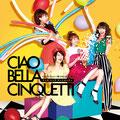 Ciao Bella Cinquetti - High Tension! Wagga Jinsei! / Wadachi