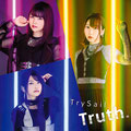 TrySail - Truth.