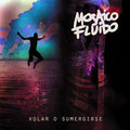 MOSAICO FUIDO - VOLAR O SUMERGIRSE - El Angel estudio - Mastering