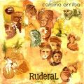RUDERAL - CAMINO ARRIBA EL Angel estudio - Mastering