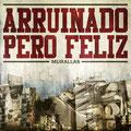 ARRUINADO PERO FELIZ - MURALLAS - El Angel estudio Mastering