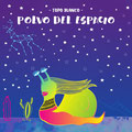 TOPO BLANCO - POLVO DEL ESPACIO - El Angel estudio - Mastering