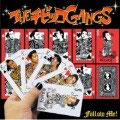 「Follow Me!!」1.JET GANG 2.SING FOR YOU 3.せつな 4.手 5.ロック天国