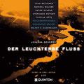 Florian Götz Der leuchtende Fluss