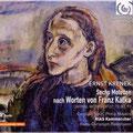 Caroline Stein Krenek Sechs Motetten nach Worten von Franz Kafka
