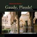 Mareike Morr Gaude, Plaude!