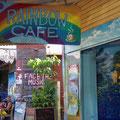 ... aber ich geniesse die Atmosphere im Rainbow Cafe...