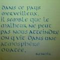 Ecriture ONCIALE, gouache sur papier chiffon.