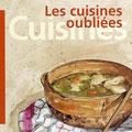 """""""Les cuisines oubliées"""". éd. Sud Ouest"""