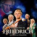 Friedrich, Mythos & Tragödie