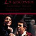 La GIOCONDA (Ponchielli) DVD, Wiener Staatsoper 1986; Fischer; Domingo, Marton, Manuguerra, Semtschuk, Rydl, Lilowa; Wr. Staatsopernballett, Chor und Orchester der Wr. Staatsoper.