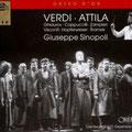 ATTILA (Verdi); Sinopoli; Ghiaurov, Zampieri, Cappuccilli, Sramek; Chor und Orchester der Wiener Staatsoper.