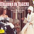 L´ ITALIANA IN ALGERI (Rossini); Abbado; Pace, Baltsa, Gonda, Lopardo, Corbelli, Dara, Raimondi; Wr. Philharmoniker, Konzertvereinigung Wiener Staatsopernchor.