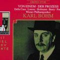 Der PROZESS (Einem); Böhm; Casa, Lorenz, Berry, Klein, Poell; Wr. Philharmoniker, Konzertvereinigung Wiener Staatsopernchor.