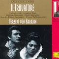 Il TROVATORE (Verdi); Karajan; Corelli, Price, Simionato, Bastianini; Wr. Philharmoniker, Wiener Staatsopernchor.