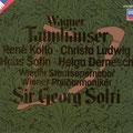 TANNHÄUSER (Wagner); Solti; Ludwig, Dernesch, Kollo, Sotin, Braun; Wr. Philharmoniker, Wiener Staatsopernchor.