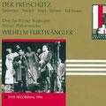 Der FREISCHÜTZ ( Weber); Furtwängler; Grümmer, Streich, Hopf, Böhme, Edelmann, Poell, Dönch, Czerwenka; Wr. Philharmoniker, Wiener Staatsopernchor.