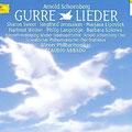 GURRELIEDER (Schönberg); Abbado; Sweet, Jerusalem, Lipovšek, Welker, Langridge, Sukowa; Wr. Philharmoniker, Konzertvereinigung Wiener Staatsopernchor.
