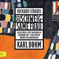 Die SCHWEIGSAME FRAU (R. Strauss); Böhm; Güden, Wunderlich, Prey, Hotter; Wr. Philharmoniker, Konzertvereinigung Wiener Staatsopernchor.