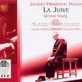 La JUIVE (Halévy); Young; Schörg, Isokoski, Shicoff, Scribe, Miles, Todorovich, Gáti, Monarcha; Chor und Orchester der Wiener Staatsoper.