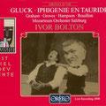 IPHIGENIE EN TAURIDE (Gluck), Bolton; Graham, Groves, Hampson, Rouillon; Mozarteum Orchester, Konzertvereinigung Wiener Staatsopernchor.