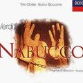 NABUCCO (Verdi); Gardelli; Gobbi, Suliotis, Cava, Prevedi, Carral; Wr. Philharmoniker, Konzertvereinigung Wiener Staatsopernchor.