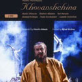 KHOVANSHCHINA (Mussorgsky) DVD, Wiener Staatsoper 1989; Abbado; Ghiaurov, Atlantov, Marusin, Kocherga, Burchuladze, Semtschuk; Chor und Orchester der Wiener Staatsoper.