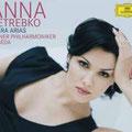 Anna NETREBKO, Opernarien; Noseda; Wr. Philharmoniker, Konzertvereinigung Wiener Staatsopernchor.