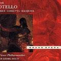OTELLO (Verdi); Solti; Price, Cossutta, Baquier; KV Wr. Philharmoniker, Konzertvereinigung Wiener Staatsopernchor.