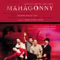 MAHAGONNY (Weill) DVD, Salzburger Festspiele 1998; Davies; Jones, Malfitano, Hadley; RSO Wien, Konzertvereinigung Wiener Staatsopernchor.