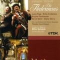 Die FLEDERMAUS (J. Strauß) DVD, Wiener Staatsoper 1980) Guschlbauer; Regie: Otto Schenk. Weikl, Popp, Kunz, Fassbaender, Berry, Gruberova, Lohner; Chor und Orchester der Wiener Staatsoper.